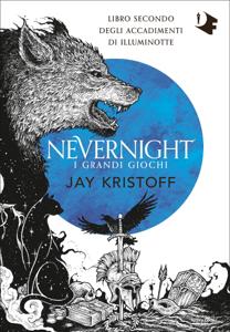 Nevernight. I grandi giochi Copertina del libro