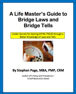 A Life Master's Guide to Bridge Laws and Bridge Tells
