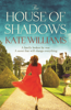 Kate Williams - The House of Shadows artwork