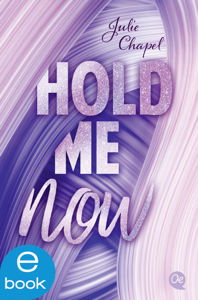 Hold me now Buch-Cover
