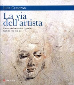La via dell'artista da Julia Cameron