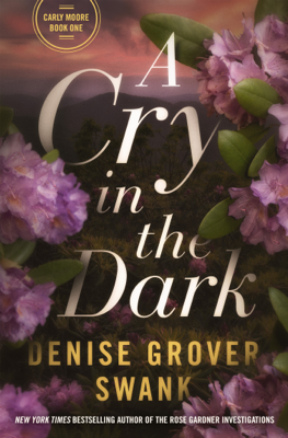 Denise Grover Swank - A Cry in the Dark book