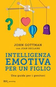 Intelligenza emotiva per un figlio Book Cover