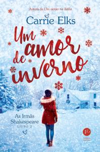 Um amor de inverno - As irmãs Shakespeare - vol. 2 Book Cover