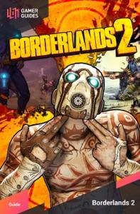 Borderlands 2 - Strategy Guide