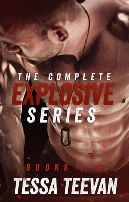 Tessa Teevan - The Complete Explosive Series Box Set book