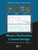 Musica Elettronica e Sound Design - Volume 1 (versione per Max 8) Book Cover