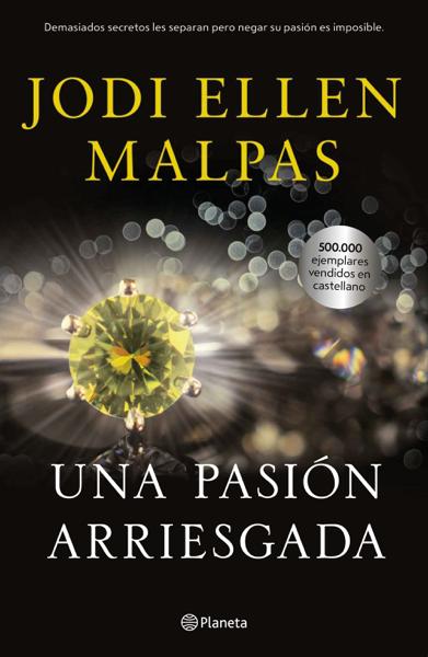 Una pasión arriesgada por Jodi Ellen Malpas