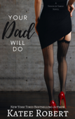 Your Dad Will Do