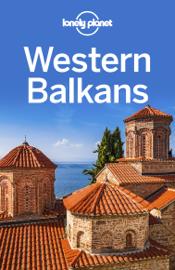 Western Balkans Travel Guide