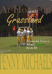 Download and Read Online At Home in Grassland (Where the Grass is Always Greener Book III)