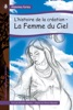 L'histoire De La Création – La Femme Du Ciel