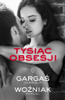 Gabriela Gargaś & Marcel Woźniak - Tysiąc obsesji artwork