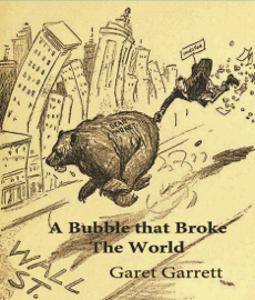 A Bubble that Broke the World