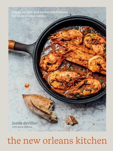 The New Orleans Kitchen - Justin Devillier & Jamie Feldmar