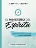 El ministerio del Espíritu - Alberto S. Calviño