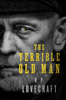 H. P. Lovecraft - The Terrible Old Man  artwork