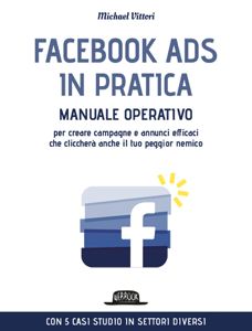 Facebook Ads in Pratica Libro Cover