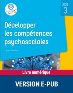 Développer les compétences psychosociales au cycle 3 EPUB La couverture du livre martien