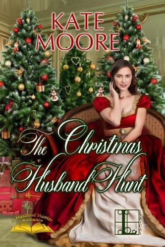 Kate Moore - The Christmas Husband Hunt