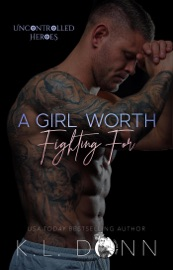Download A Girl Worth Fighting For
