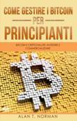 Come Gestire I Bitcoin - Per Principianti