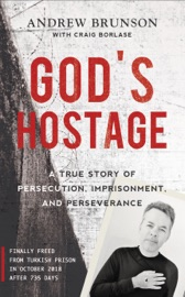 God's Hostage - Andrew Brunson by  Andrew Brunson PDF Download