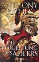 Anthony Riches - Die Vergeltung des Adlers artwork