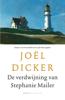 Joël Dicker - De verdwijning van Stephanie Mailer kunstwerk