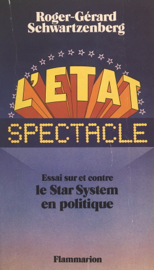 L'État spectacle