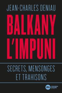 Balkany, l'impuni La couverture du livre martien