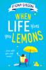 Fiona Gibson - When Life Gives You Lemons artwork
