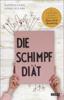 Daniela Gaigg & Linda Syllaba - Die Schimpf-Diät Grafik