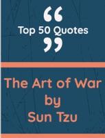 Art of War ( Top 50 Quotes)