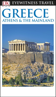 DK Eyewitness Greece, Athens and the Mainland