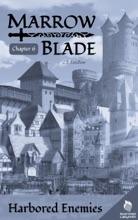 Marrow Blade  CH06  Harbored Enemies