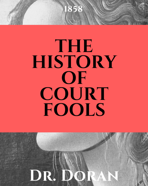 The History of Court Fools