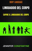 Il Linguaggio Del Corpo: Capire Il Linguaggio Del Corpo ( Body Language)