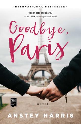 Anstey Harris - Goodbye, Paris