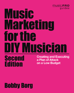 Music Marketing for the DIY Musician Book Cover