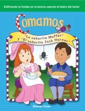 Comamos: La señorita Muffet y El señorito Jack Horner