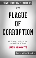 Plague Of Corruption: Restoring Faith In The Promise Of Science By Judy Mikovits: Conversation Starters