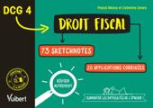 DCG 4. Droit fiscal en 73 sketchnotes et 20 applications corrigées