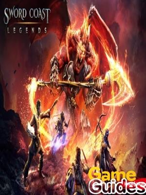 Sword Coast Legends Game Guide