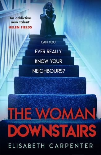 Elisabeth Carpenter - The Woman Downstairs