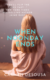 When Noonday Ends