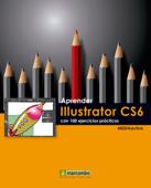 Aprender Illustrator CS6 con 100 ejercicios prácticos