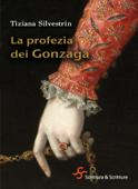 La profezia dei Gonzaga
