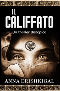 Il califfato: Un thriller distopico (Edizione Italiana) Book Cover
