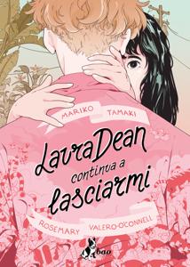 Laura Dean Continua a Lasciarmi Libro Cover